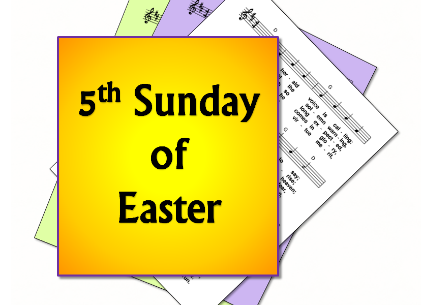 FIFTH SUNDAY OF EASTER MASS